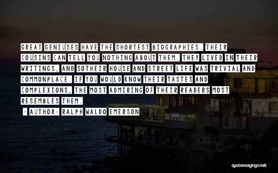 Admiring Life Quotes By Ralph Waldo Emerson