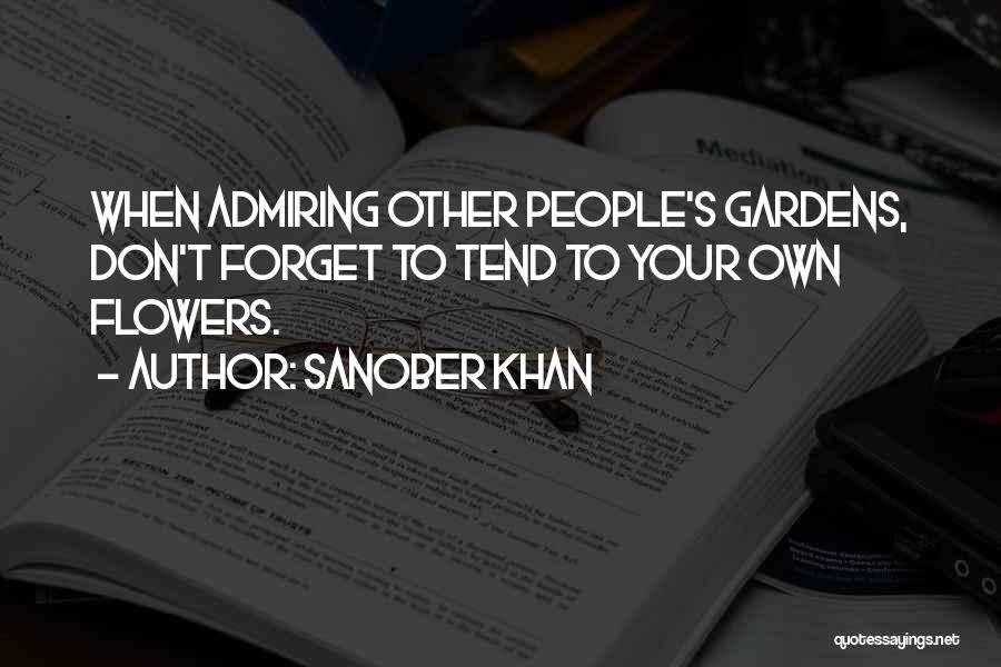 Admiring Life Quotes By Sanober Khan