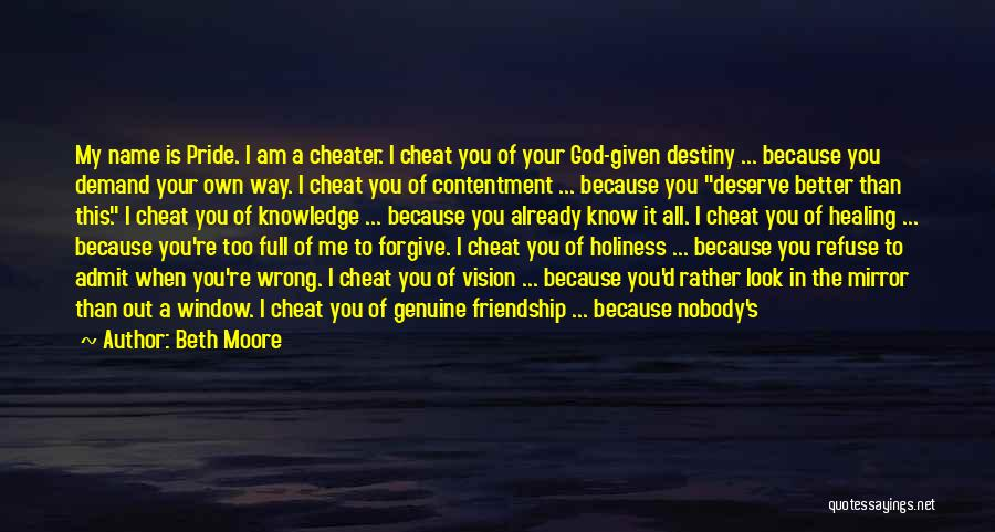 Admit It You Love Me Quotes By Beth Moore