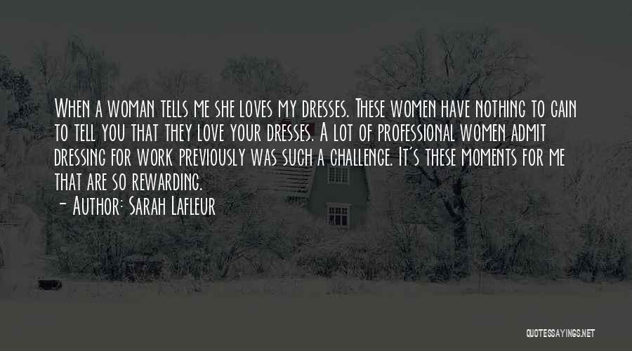 Admit It You Love Me Quotes By Sarah Lafleur