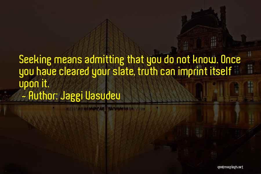 Admitting You Love Someone Quotes By Jaggi Vasudev