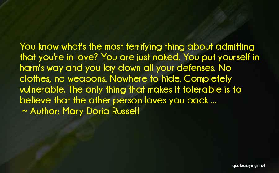 Admitting You Love Someone Quotes By Mary Doria Russell