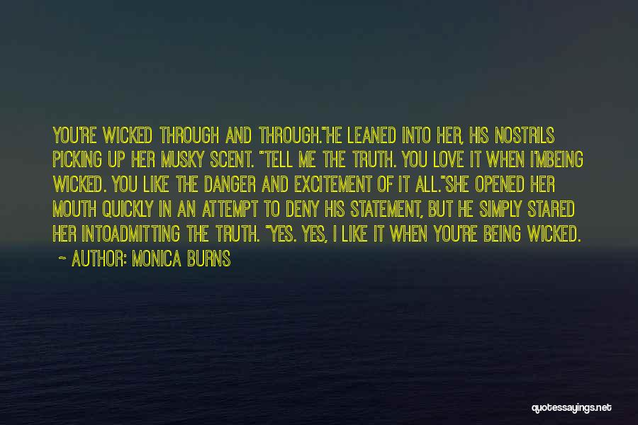 Admitting You Love Someone Quotes By Monica Burns