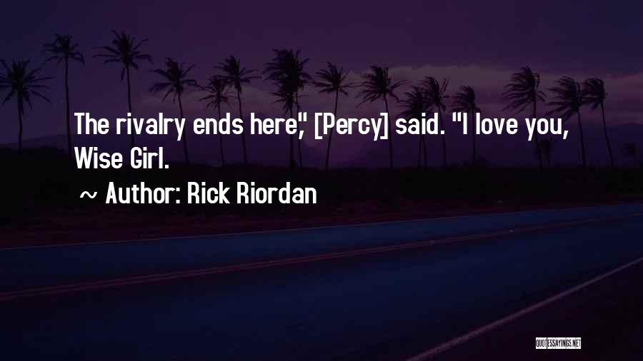 Admitting You Love Someone Quotes By Rick Riordan