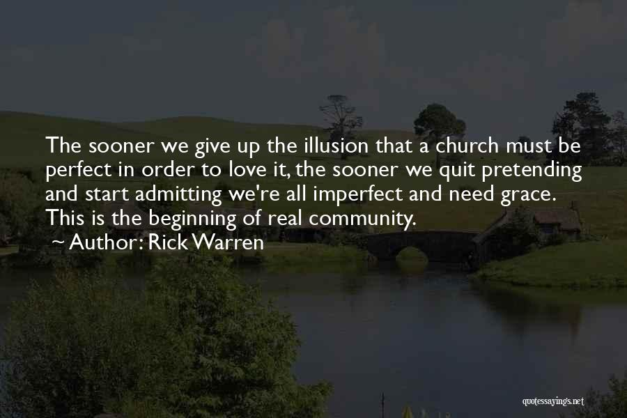 Admitting You Love Someone Quotes By Rick Warren
