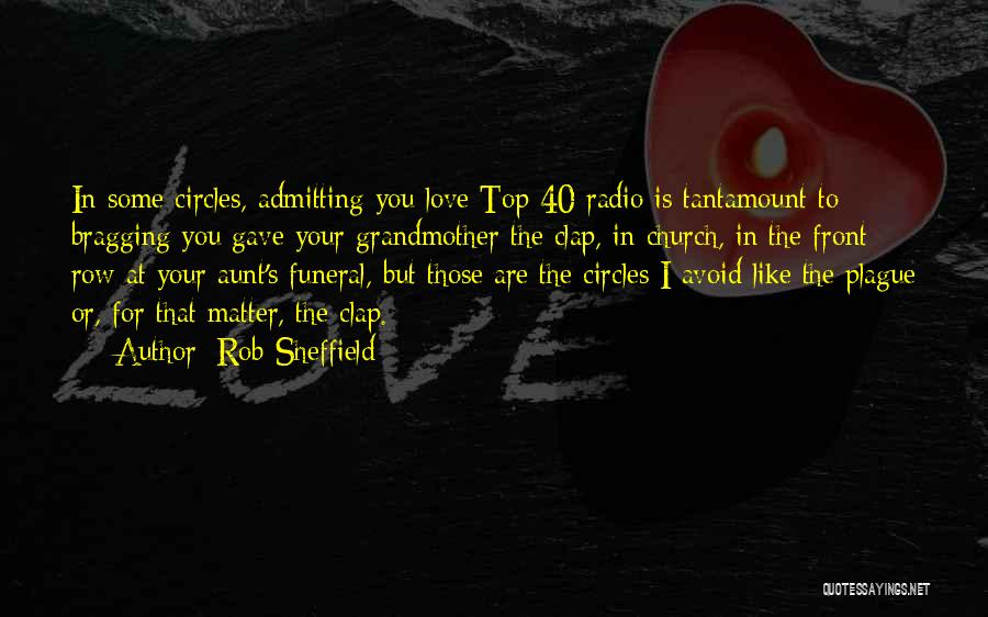 Admitting You Love Someone Quotes By Rob Sheffield