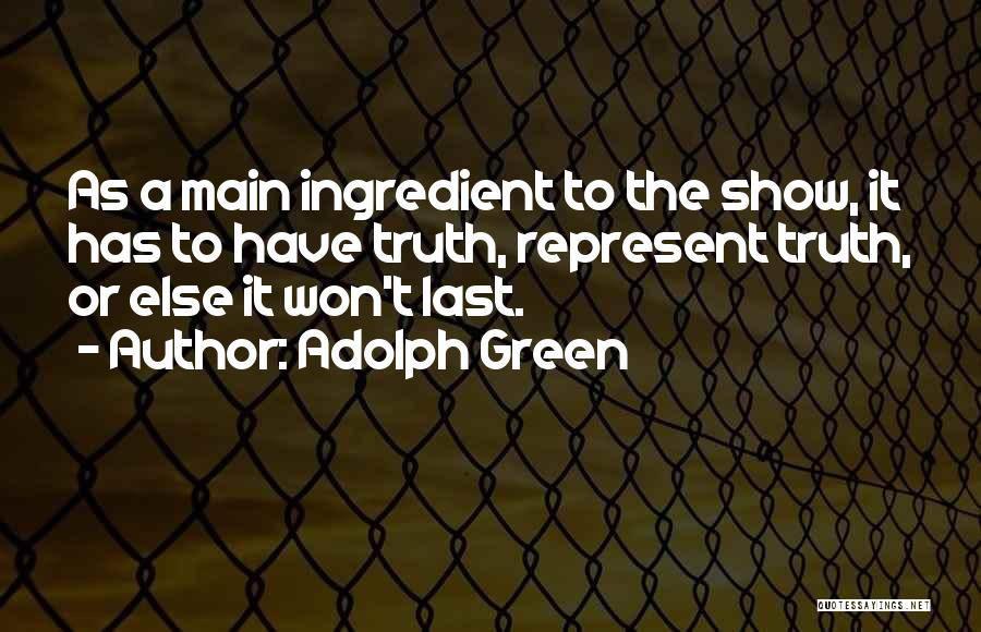 Adolph Green Quotes 1687709
