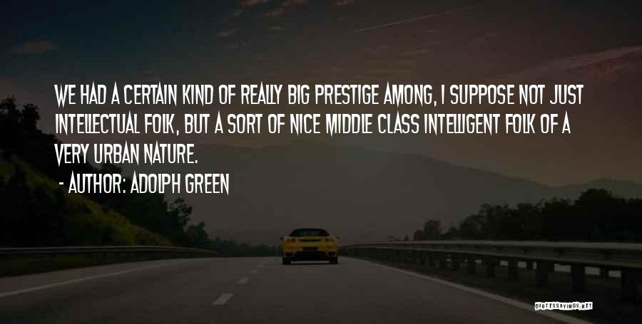 Adolph Green Quotes 2026175