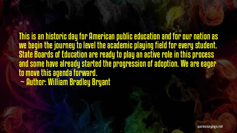Adoption Journey Quotes By William Bradley Bryant