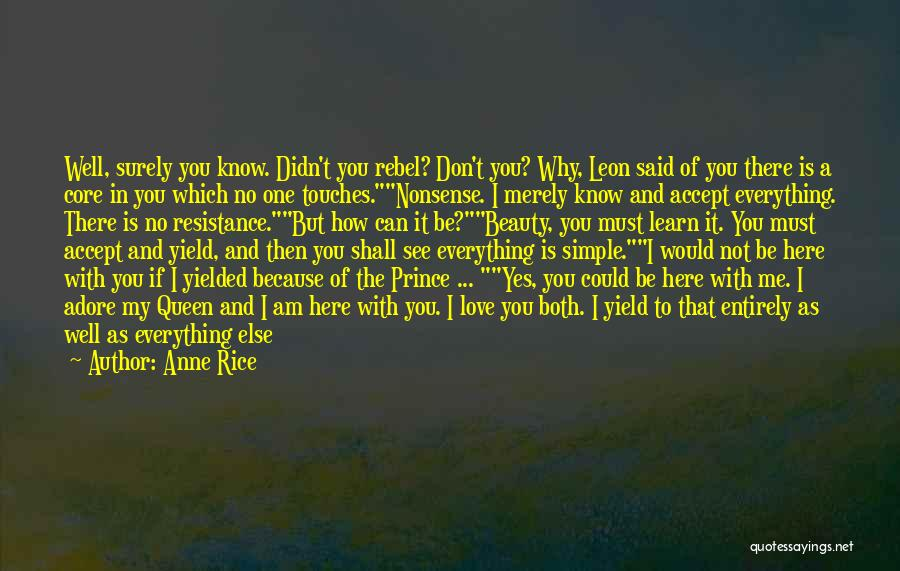Adore You My Love Quotes By Anne Rice