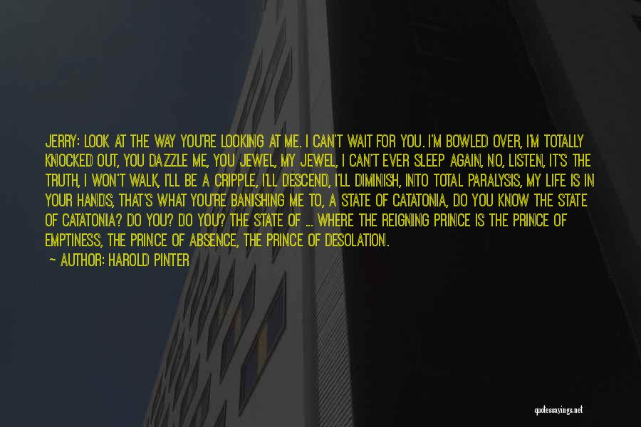 Adore You My Love Quotes By Harold Pinter