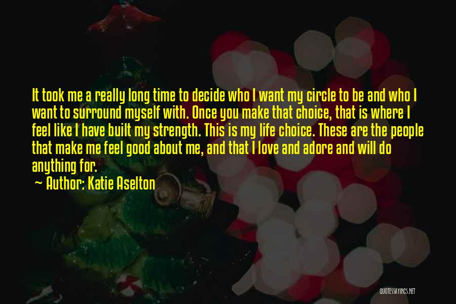 Adore You My Love Quotes By Katie Aselton