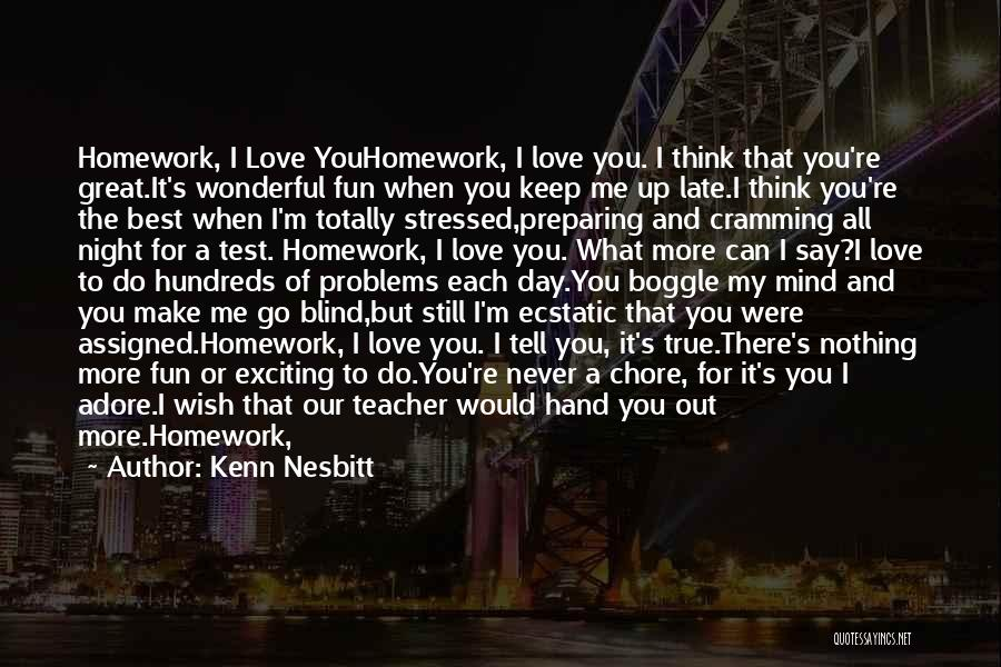 Adore You My Love Quotes By Kenn Nesbitt