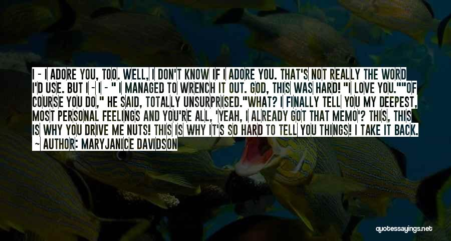 Adore You My Love Quotes By MaryJanice Davidson