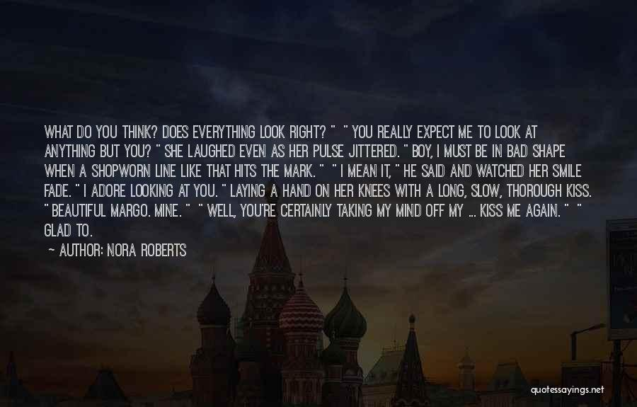 Adore You My Love Quotes By Nora Roberts
