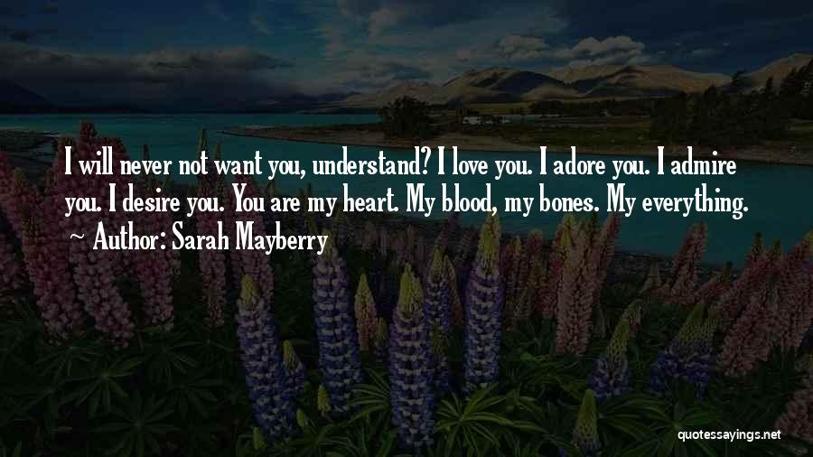 Adore You My Love Quotes By Sarah Mayberry