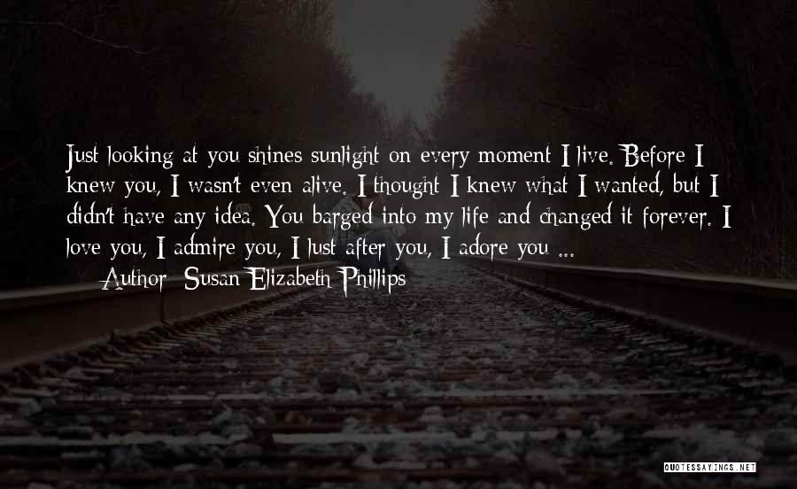 Adore You My Love Quotes By Susan Elizabeth Phillips
