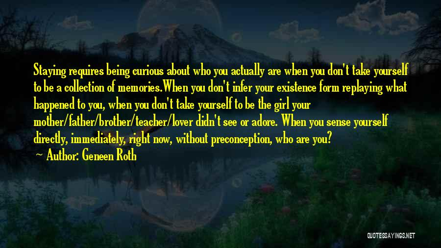 Adore Yourself Quotes By Geneen Roth
