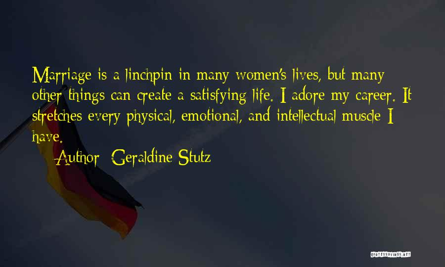 Adore Yourself Quotes By Geraldine Stutz
