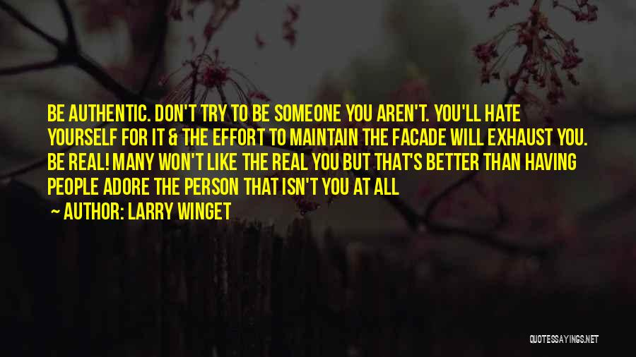 Adore Yourself Quotes By Larry Winget