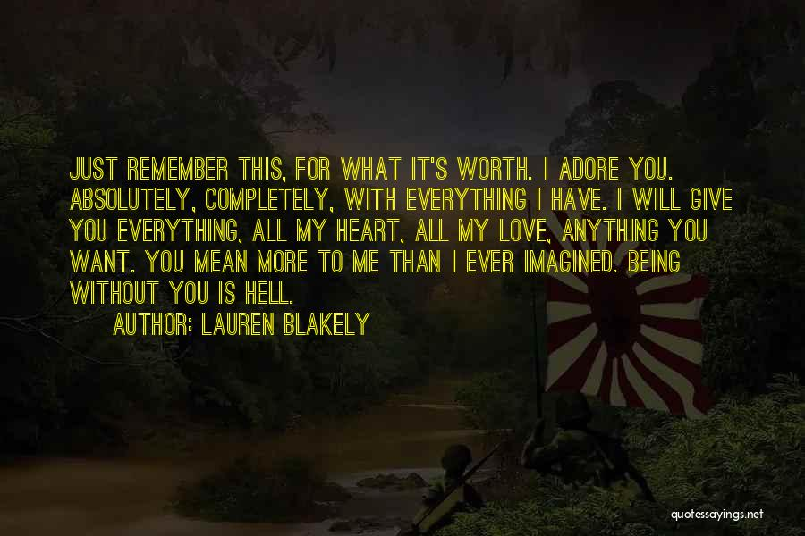 Adore Yourself Quotes By Lauren Blakely
