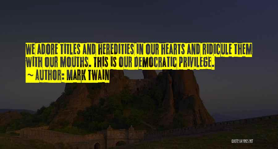 Adore Yourself Quotes By Mark Twain