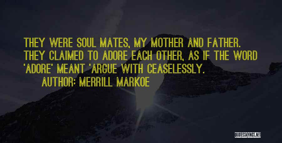 Adore Yourself Quotes By Merrill Markoe