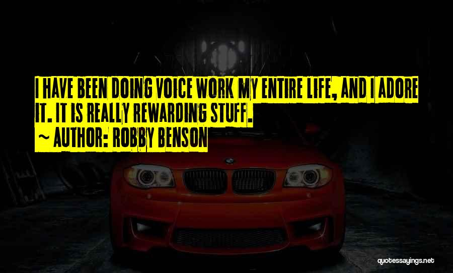 Adore Yourself Quotes By Robby Benson