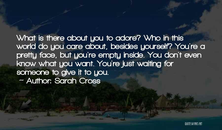 Adore Yourself Quotes By Sarah Cross