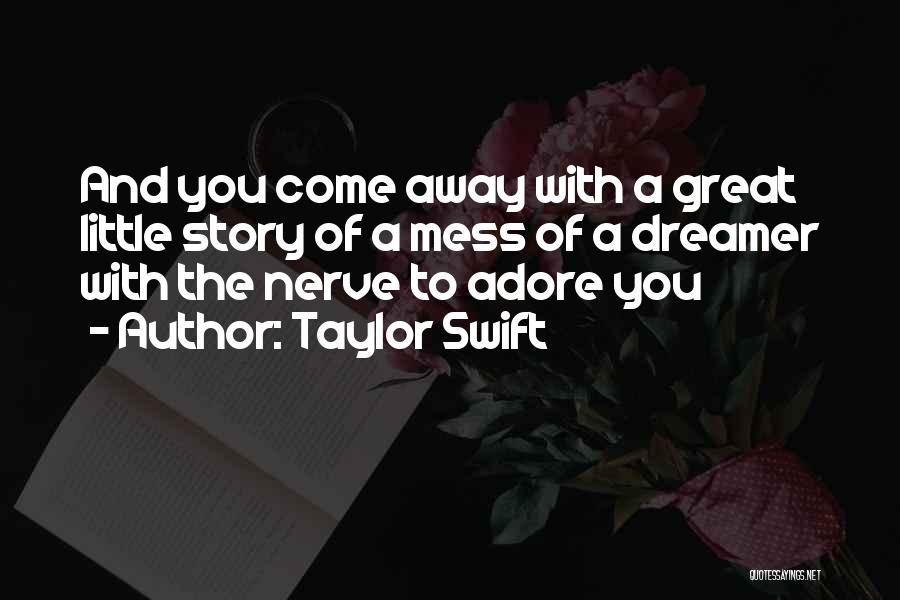 Adore Yourself Quotes By Taylor Swift