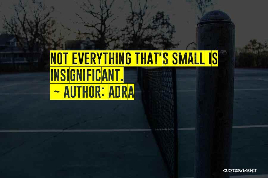 Adra Quotes 229715