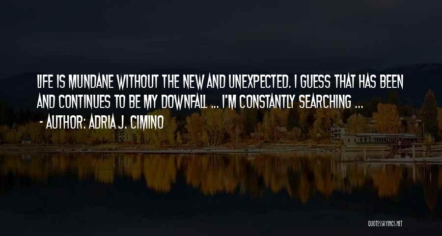 Adria J. Cimino Quotes 1651895