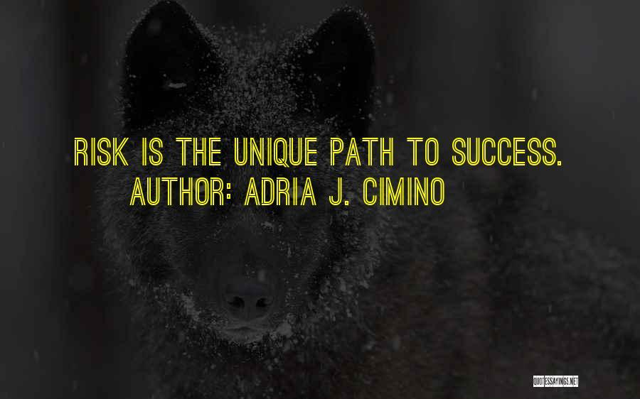 Adria J. Cimino Quotes 822838