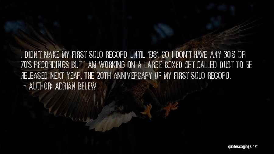 Adrian Belew Quotes 1276532