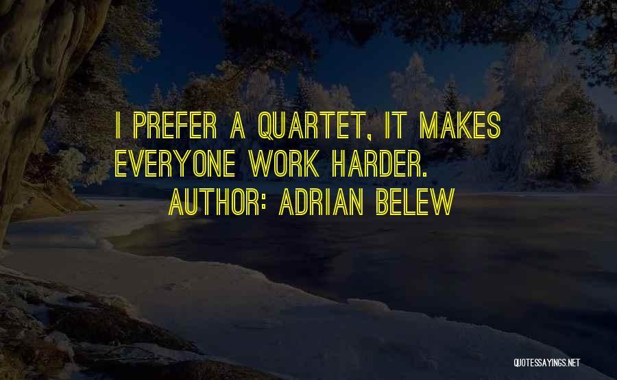 Adrian Belew Quotes 1313991
