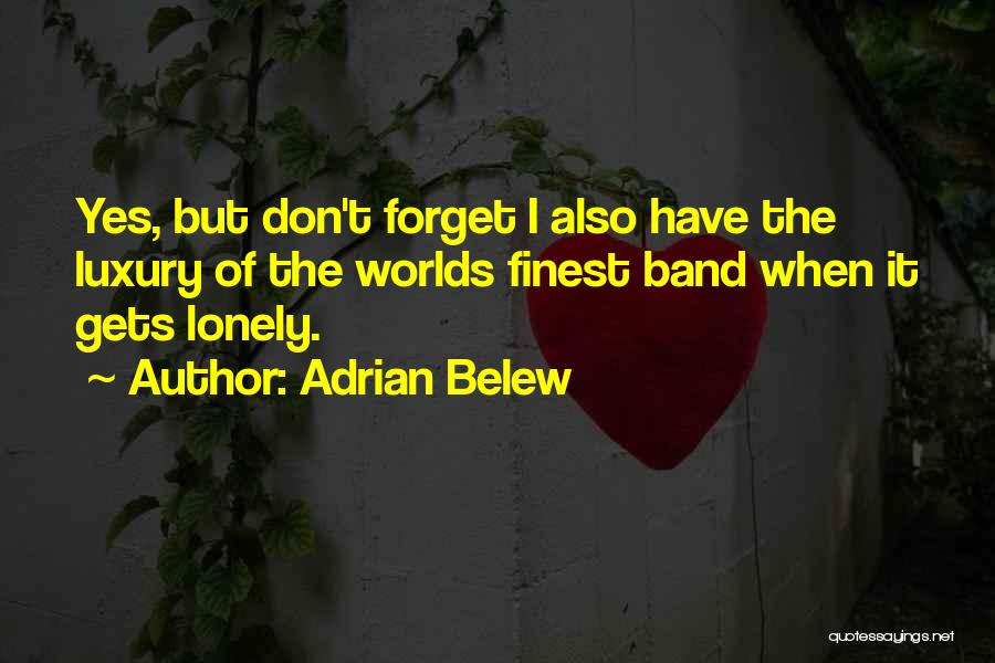Adrian Belew Quotes 1497761