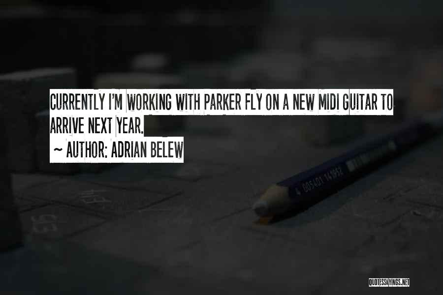 Adrian Belew Quotes 1569554