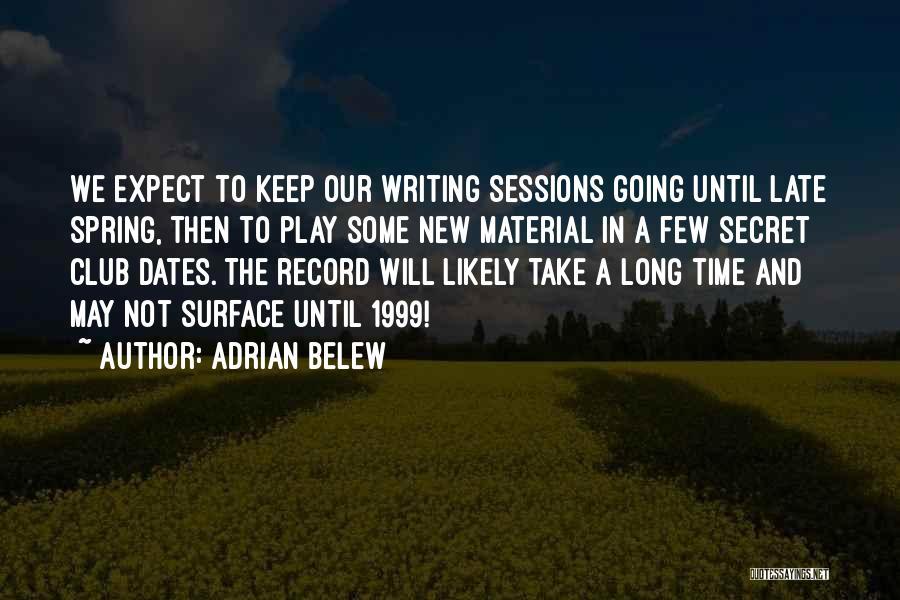 Adrian Belew Quotes 1613382