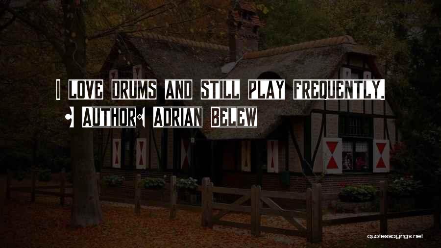 Adrian Belew Quotes 1765766
