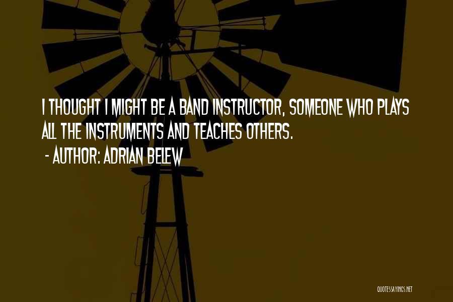 Adrian Belew Quotes 350346