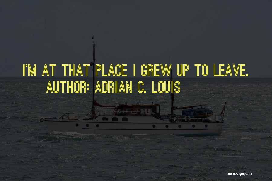 Adrian C. Louis Quotes 765932