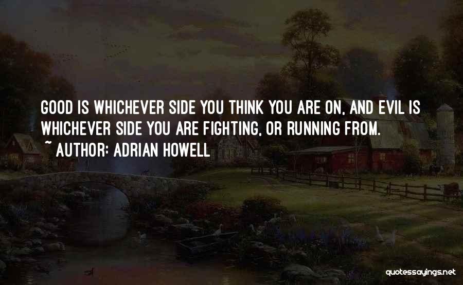 Adrian Howell Quotes 204166