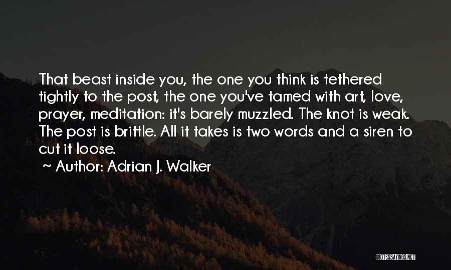 Adrian J. Walker Quotes 275854