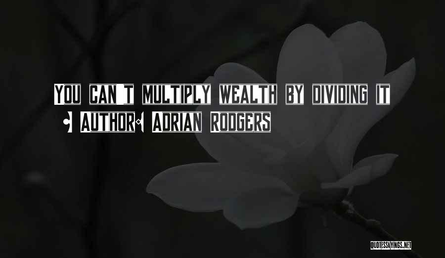 Adrian Rodgers Quotes 1178427