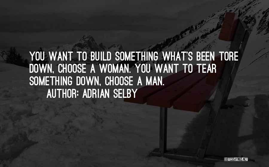 Adrian Selby Quotes 823076