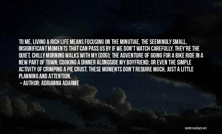 Adrianna Adarme Quotes 1907197