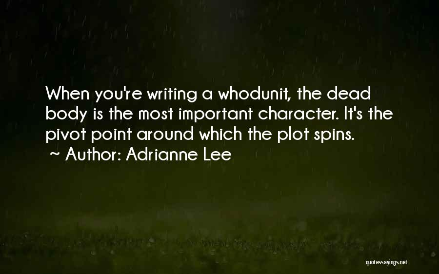 Adrianne Lee Quotes 572832