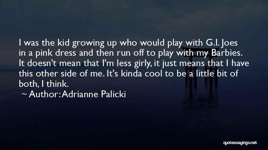 Adrianne Palicki Quotes 1044345