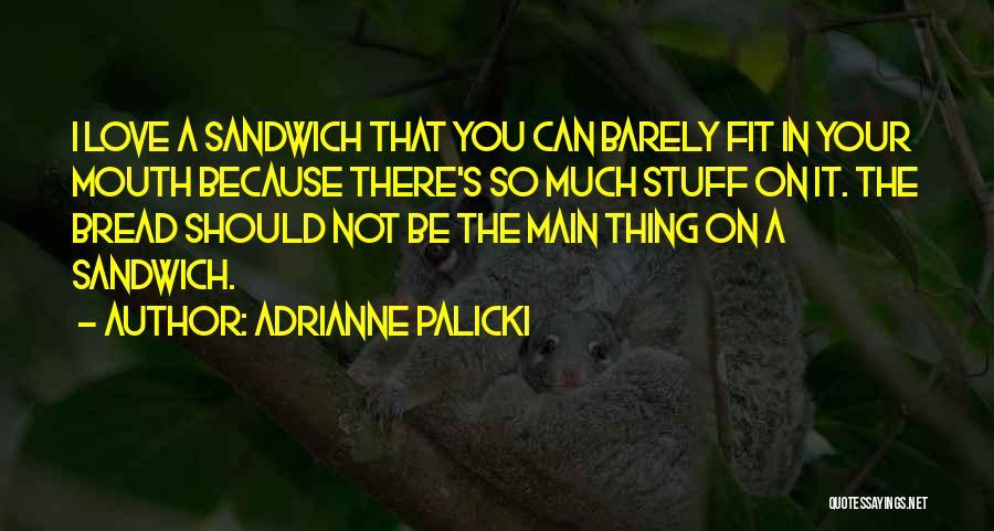Adrianne Palicki Quotes 1648384