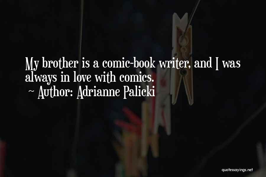 Adrianne Palicki Quotes 2225227
